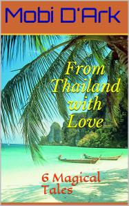"""From Thailand With Love"""